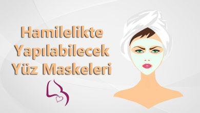 Hamilelikte Yapılabilecek Yüz Maskeleri
